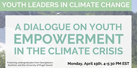 A Dialogue on Youth Empowerment in the Climate Crisis tickets