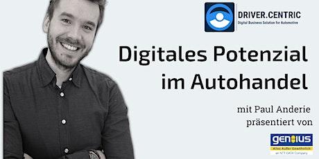 Digitales Potenzial im Autohandel Tickets