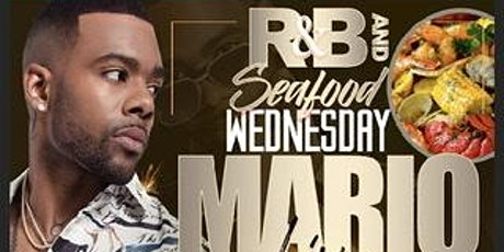 R&B Wednesday and Seafood hosted by Mario tickets