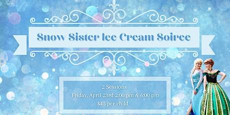 Snow Sisters Ice Cream Soiree tickets