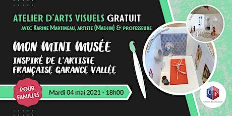 Mon mini musée - Atelier d'arts visuels billets