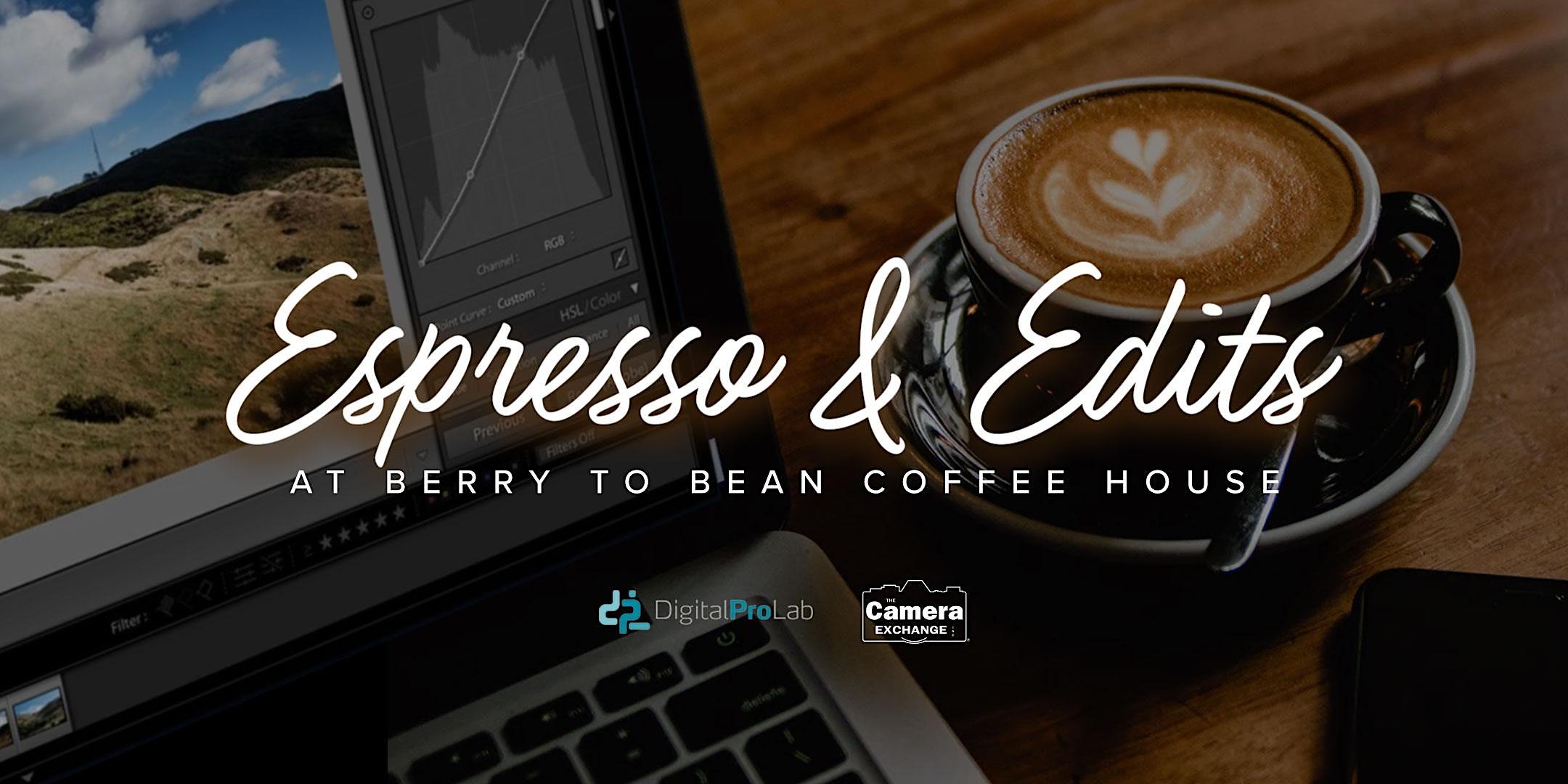 Espresso & Edits