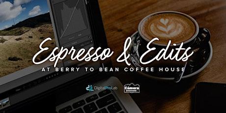 Espresso & Edits tickets