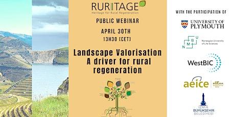 Landscape Valorisation. A driver of rural regeneration. tickets