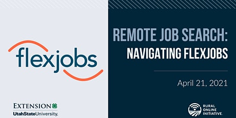 Remote Job Search: Navigating FlexJobs tickets