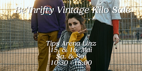 BeThrifty Vintage Kilo Sale | Tips Arena Linz tickets