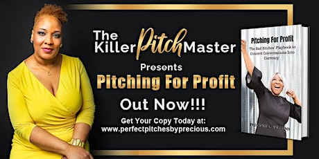Elevator Pitch Workshop with Pitch Master Precious Williams tickets