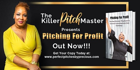 Elevator Pitch Workshop with Pitch Master Precious Williams entradas