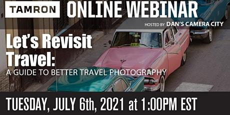 Let's Revisit Travel: a guide to better travel photography tickets