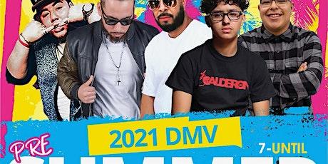 2021 PRE-SUMMER DMV KICKOFF tickets