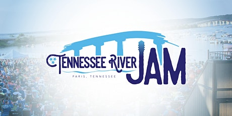 TN River Jam - Paris Landing State Park tickets