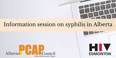 Virtual Information Session-Syphilis in Alberta by HIV Edmonton tickets