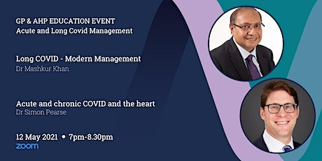 GP & AHP Educational Lecture Via Zoom - Acute and Long Covid Management tickets