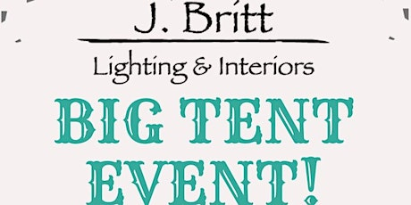 J. Britt Big Tent Event EARLY BIRD SALE tickets
