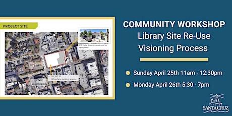 City of Santa Cruz Library Site Re-Use Visioning Process tickets