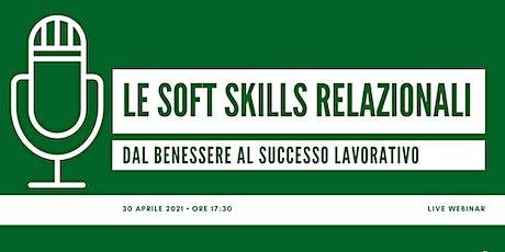 Le soft skills relazionali: dal benessere al successo lavorativo biglietti
