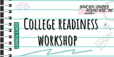 College Readiness Workshop tickets