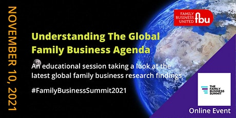 Understanding The Global Family Business Agenda tickets