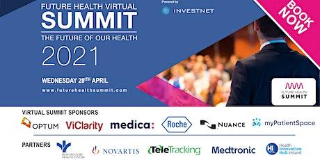 Future Health Virtual Summit 2021 tickets