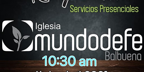 2do Servicio MDF 18 Abril - 10:30am boletos