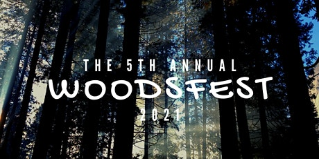 5th Annual Woodsfest Music Festival tickets