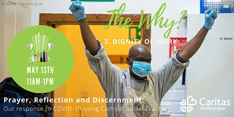 The Why: Prayer, Reflection & Discernment on Our Response to Covid19 tickets