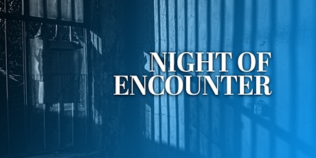 """""""Night of Encounter"""" featuring Relentless Worship tickets"""
