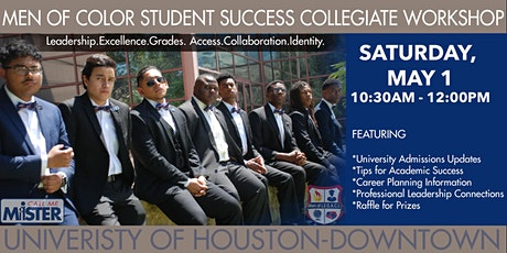 Men of Color Student Success Programs Collegiate Workshop  UH-Downtown tickets