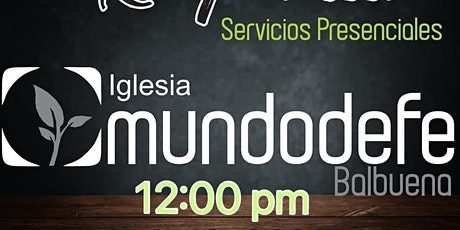 3er Servicio MDF 11 Abril - 12:00pm boletos