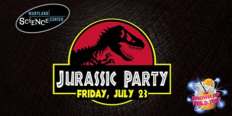 Grown Up Field Trip: Jurassic Party tickets