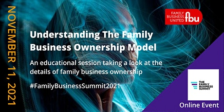 Understanding The Family Business Ownership Model tickets