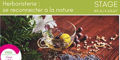 Stage d'été : Herboristerie et initiation aux plantes médicinales billets