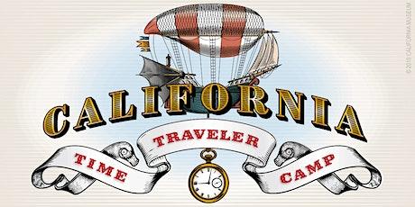 California Time Traveler Camp tickets