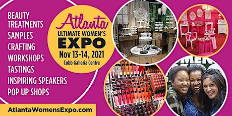Atlanta Women's Expo, Beauty + Fashion + Pop Up Shops + Crafting! Nov 13-14 tickets