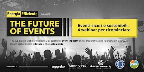 Eventi sicuri e sostenibili: 4 webinar per ricominciare biglietti