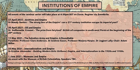 Institutions of Empire: Internationalism and Empire - Dr Kristine Alexander tickets