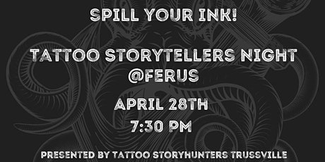 Spill Your Ink- Tattoo Storyteller's Night tickets