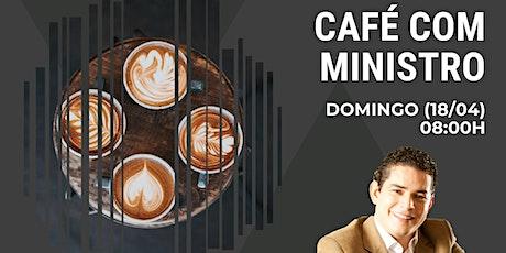 Café com Ministro ingressos