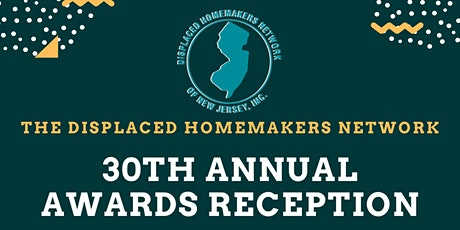 Displaced Homemakers Network of New Jersey's 30th Annual Awards Reception tickets