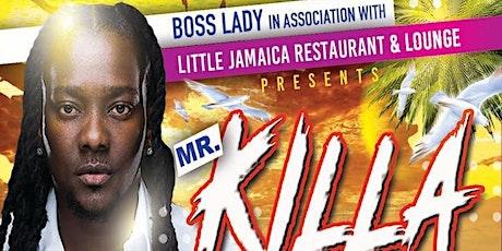 MR KILLA IN CONCERT tickets