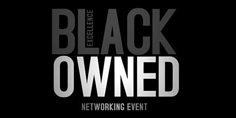 Black Owned Networking tickets