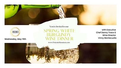 Spring White Burgundy Wine Dinner tickets