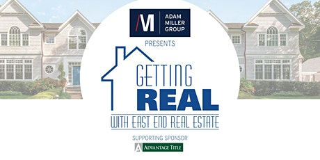 Getting Real with East End Real Estate: Co-Primary Homes tickets