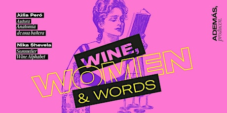 Wine, Women & Words 3ra Edición entradas