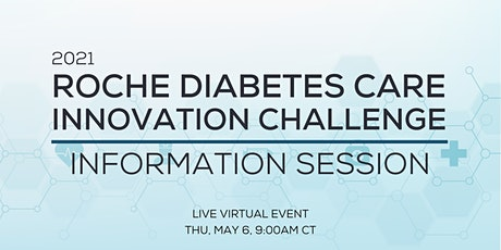 2021 Roche Diabetes Care Innovation Challenge Information Session tickets