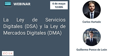 La Ley de Servicios Digitales (DSA) y la Ley de Mercados Digitales (DMA) biglietti