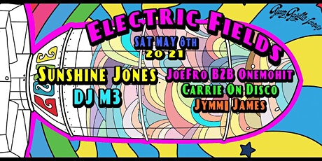 Electric Fields - Sunshine Jones | DJ M3 | Joefro | Onemohit  and many more tickets