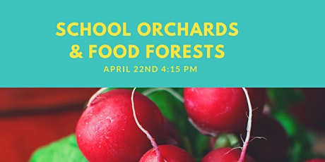 School Orchards & Food Forests Webinar tickets