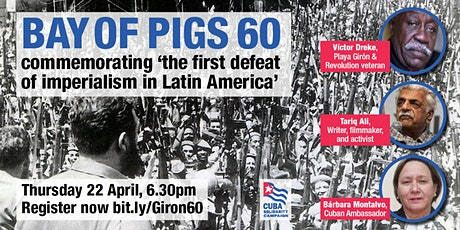 Bay of Pigs 60 - celebrating 'the first defeat of imperialism in America' tickets