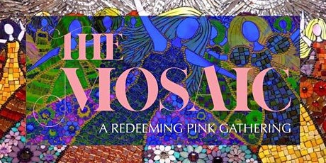 Mosaic Women's Gathering tickets